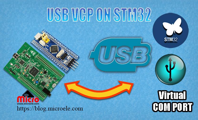 راه اندازی USB و ایجاد پورت سریال مجازی در میکروکنترلر های STM32
